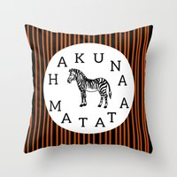 hakuna Throw Pillows featuring Hakuna Matata  by Shelby Thompson