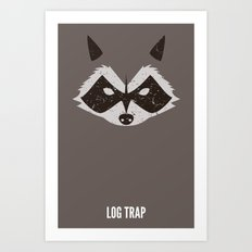 Rocket Raccoon - Log Trap Art Print