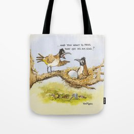 Rose Rigden - Pass that off as an egg? Tote Bag