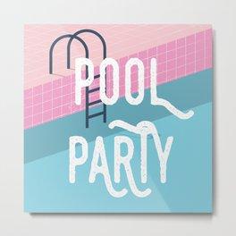 Pool party - summer vibes Metal Print