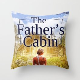 The Father's Cabin Book cover Throw Pillow