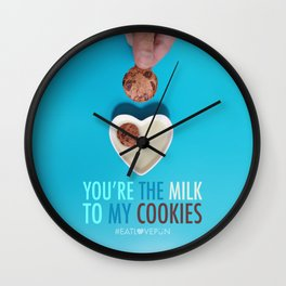 You're the Milk to My Cookies Wall Clock