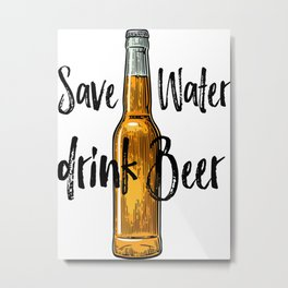 Save Water Drink Beer, Beer Poster, Beer Illustration, Home Decor, Gift For Friend Metal Print