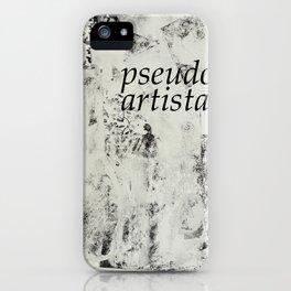 PSEUDOARTISTA iPhone Case