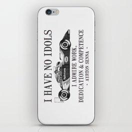 I Have No Idols - Senna Quote iPhone Skin