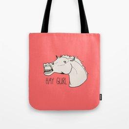 HAY GURL. Tote Bag