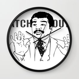 We Got a Meme Over Here Wall Clock