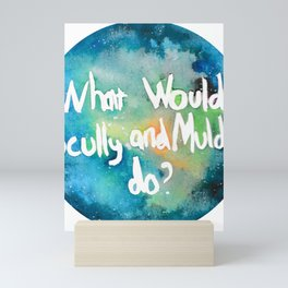 What would Scully and Mulder Do? Mini Art Print