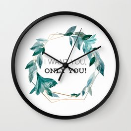 I Want You, Only You! Wall Clock