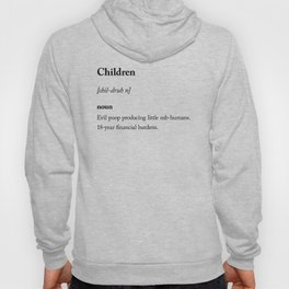 Children dictionary definition sarcastic Hoody