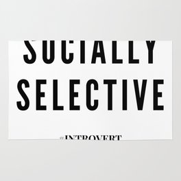 Socially Selective | Introverts Unite Rug