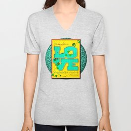 To Choose Life is to Love . . . Unisex V-Neck