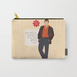 """""""Security is going to run you down hard."""" Carry-All Pouch"""