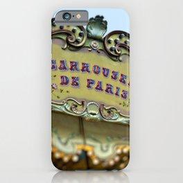 Carrousel de Paris - Paris Carousel iPhone Case