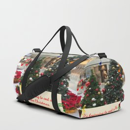 It's Beginning to Cost a Lot Like Christmas Duffle Bag