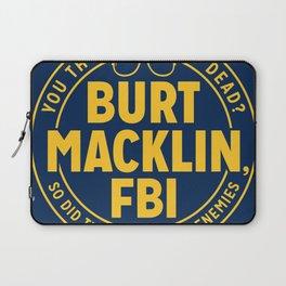 BURT FBI MACKLIN Laptop Sleeve