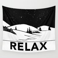 relax Wall Tapestries featuring Relax by notalkingplz