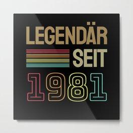 1981 Jahrgang Geschenke Metal Print