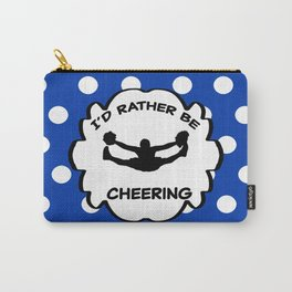 I'd Rather Be Cheering Design in Royal Blue Carry-All Pouch