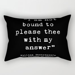 Shakespeare quote philosophy typography black white Rectangular Pillow