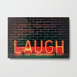 Laugh neon Metal Print