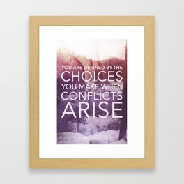 Defined by Conflict Framed Art Print