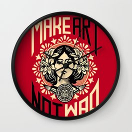 Make art not war Wall Clock