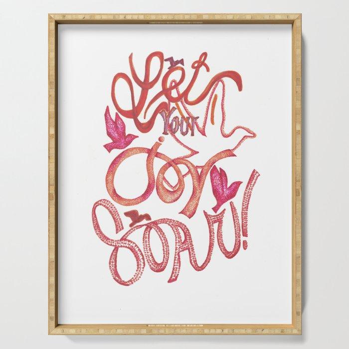 Let Your JOY Soar! Serving Tray