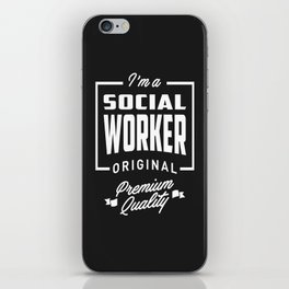 Gift for Social Worker iPhone Skin