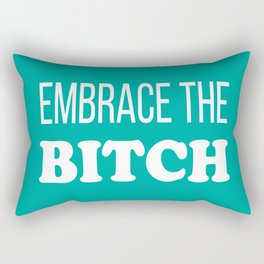 Embrace The B*tch - Profanity Funny Aqua and White Rectangular Pillow