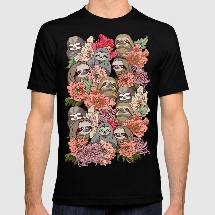 Because Sloths T-shirt