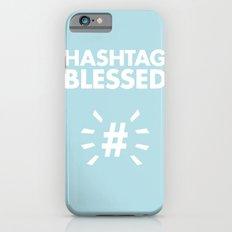 HASHTAG BLESSED  iPhone 6s Slim Case