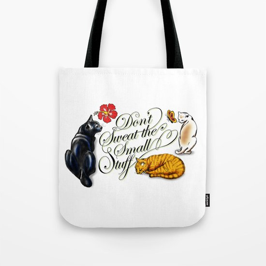Don't Sweat the Small Stuff Tote Bag