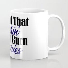 Burn Calories Wishful Thinking Funny Lazy Bum Meme Coffee Mug