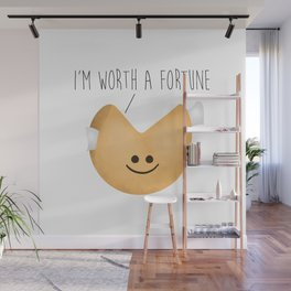 I'm Worth A Fortune Wall Mural