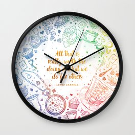 What we do for others - rainbow Wall Clock