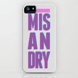 Misandry iPhone Case