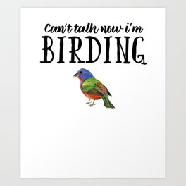 Bird Birdwatching product Gift Birdwatcher Painted Bunting Art Print