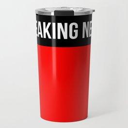 Hear Ye - Breaking News Design Travel Mug