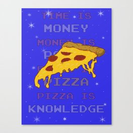PizzaIsKnowledge Canvas Print