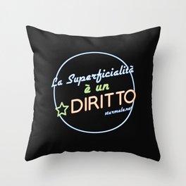 Superficialità Throw Pillow