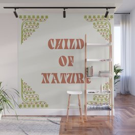 child of nature Wall Mural