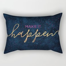Make it happen / 2 Rectangular Pillow