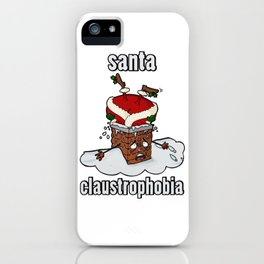 Santa Claustrophobia iPhone Case