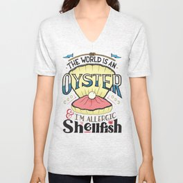 The World Is An Oyster Unisex V-Neck