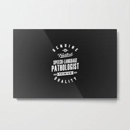 Gift for Speech-Language Pathologist Metal Print