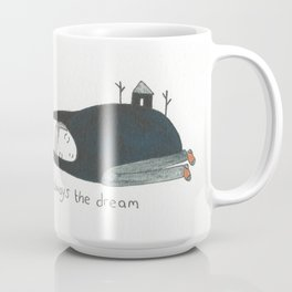 always the dream Coffee Mug