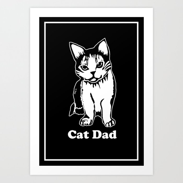 Cat Dad Art Print