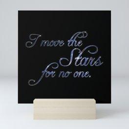 Move The Stars Mini Art Print