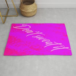 Don't Sweat It on Purple and Pink Rug